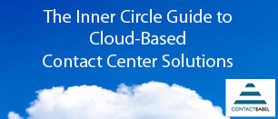 Contact Babel The Inner Circle Guide to Cloud-Based Contact Center Solutions 2018